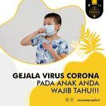 Gejala Virus Corona Pada Anak Harus Tahu!